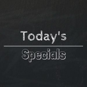 Daily Specials 5/13/18